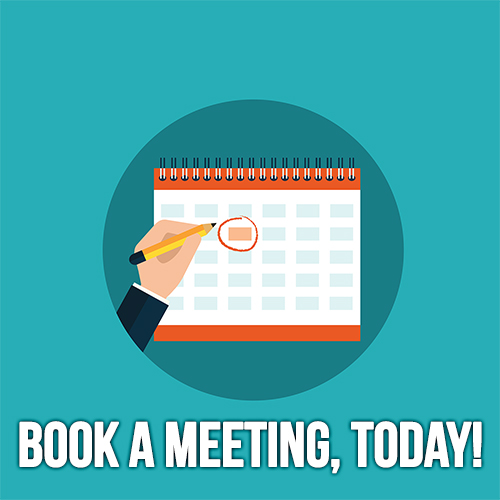 Book a Meeting, Today!